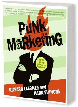 Book cover image: Punk Marketing: Get Off Your Ass and Join the Revolution