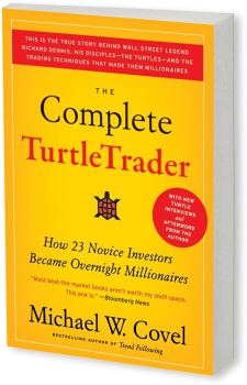 Book cover image: The Complete TurtleTrader: How 23 Novice Investors Became Overnight Millionaires