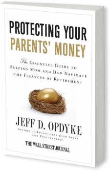 Book cover image: Protecting Your Parents' Money: The Essential Guide to Helping Mom and Dad Navigate the Finances of Retirement