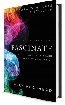 Book cover image: Fascinate, Revised and Updated: How to Make Your Brand Impossible to Resist   New York Times Bestseller