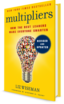Multipliers, Revised and Updated: How the Best Leaders Make Everyone Smarter—, ,