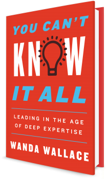 Book cover image: You Can't Know It All: Leading in the Age of Deep Expertise