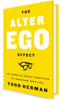 Book cover image: The Alter Ego Effect The Power of Secret Identities to Transform Your Life