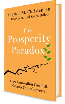 Book cover image: The Prosperity Paradox How Innovation Can Lift Nations Out of Poverty