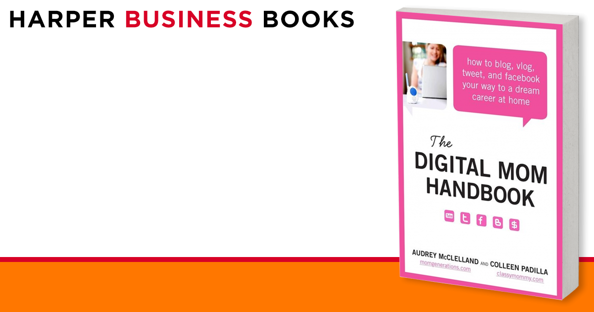 Tweet The Digital Mom Handbook: How to Blog and Facebook Your Way to a Dream Career at Home Vlog